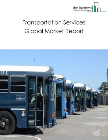 Transportation Services Global Market Report 2018