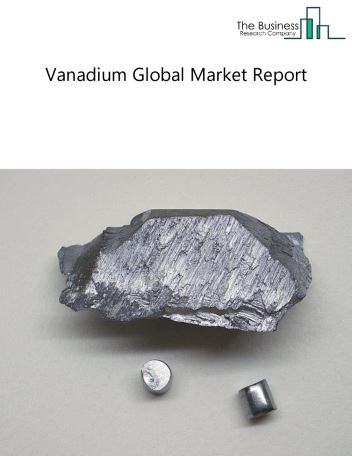 Vanadium Global Market Report 2018