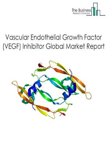 Vascular Endothelial Growth Factor (VEGF) Inhibitor Market - By Drug Type (Eylea, Avastin, Tagrisso, Tecentriq, Others), By Route of Administration (Intravenous, Intravitreal, Oral), By Application (Oncology, Ophthalmology), And By Region, Opportunities And Strategies – Global Forecast To 2030