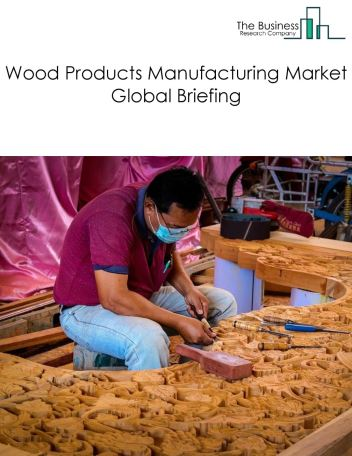 Wood Products Manufacturing