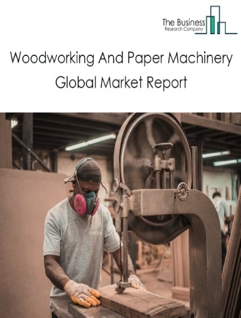 Woodworking And Paper Machinery